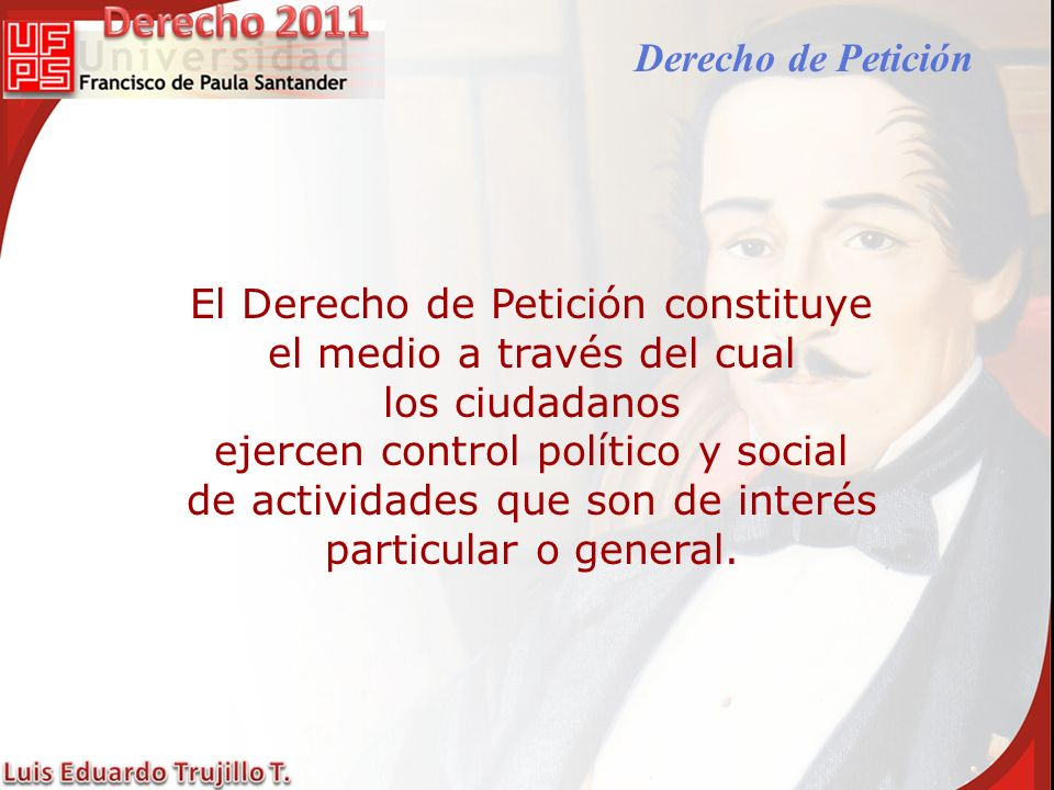 El Derecho de Petición constituye el medio a través del cual
