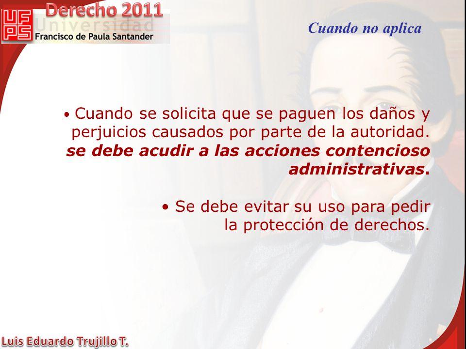 se debe acudir a las acciones contencioso administrativas.