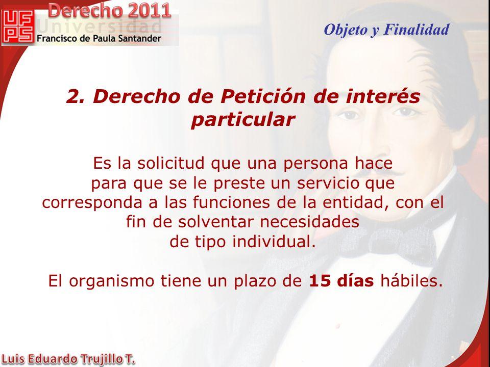 2. Derecho de Petición de interés particular