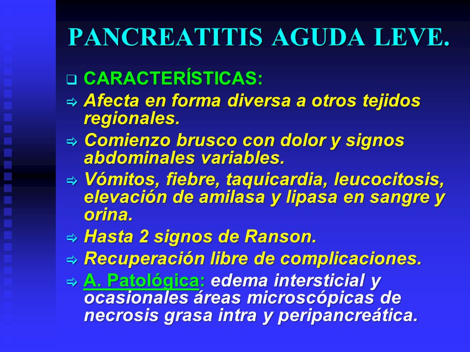 PANCREATITIS AGUDA LEVE.