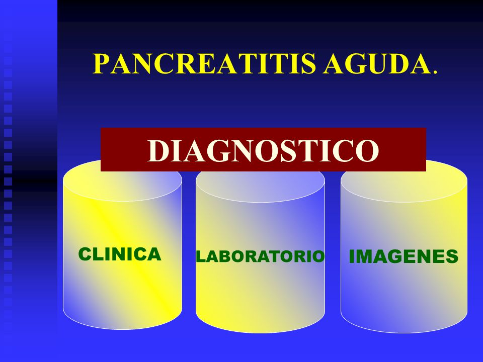 PANCREATITIS AGUDA. DIAGNOSTICO LABORATORIO IMAGENES CLINICA