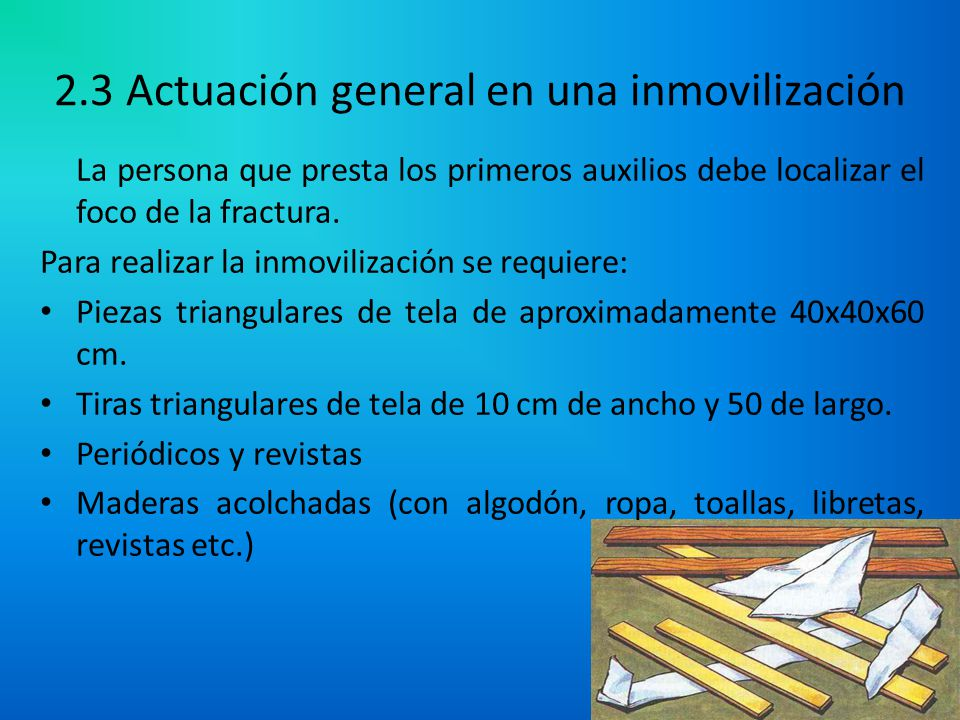 2.3 Actuación general en una inmovilización