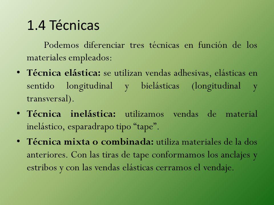 1.4 Técnicas Podemos diferenciar tres técnicas en función de los materiales empleados: