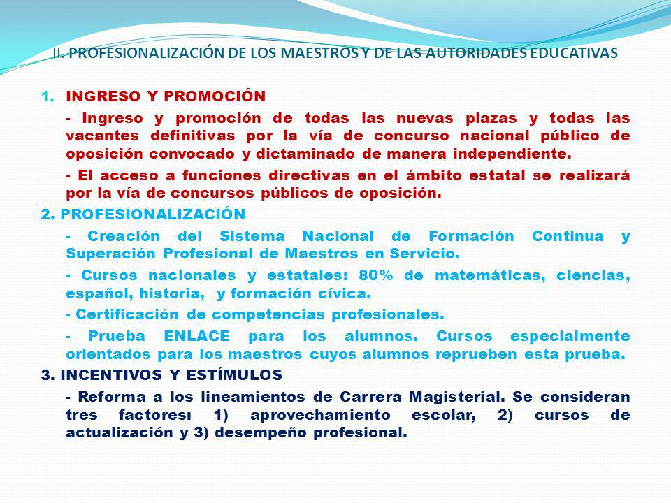 II. PROFESIONALIZACIÓN DE LOS MAESTROS Y DE LAS AUTORIDADES EDUCATIVAS