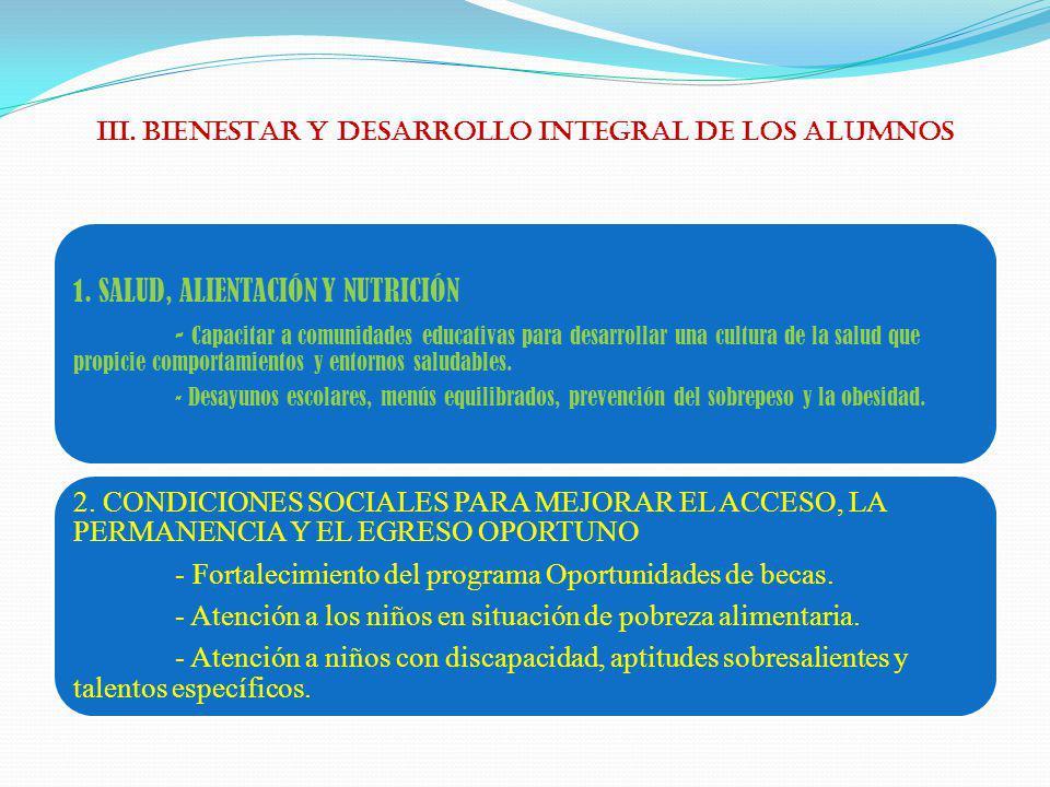 III. BIENESTAR Y DESARROLLO INTEGRAL DE LOS ALUMNOS