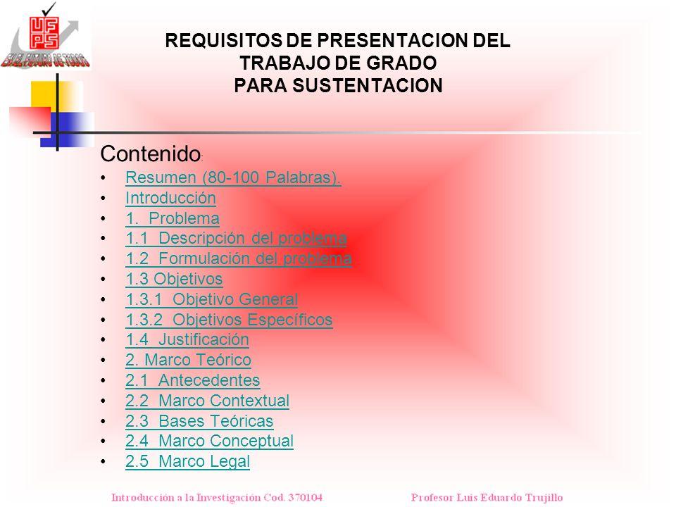 REQUISITOS DE PRESENTACION DEL TRABAJO DE GRADO PARA SUSTENTACION