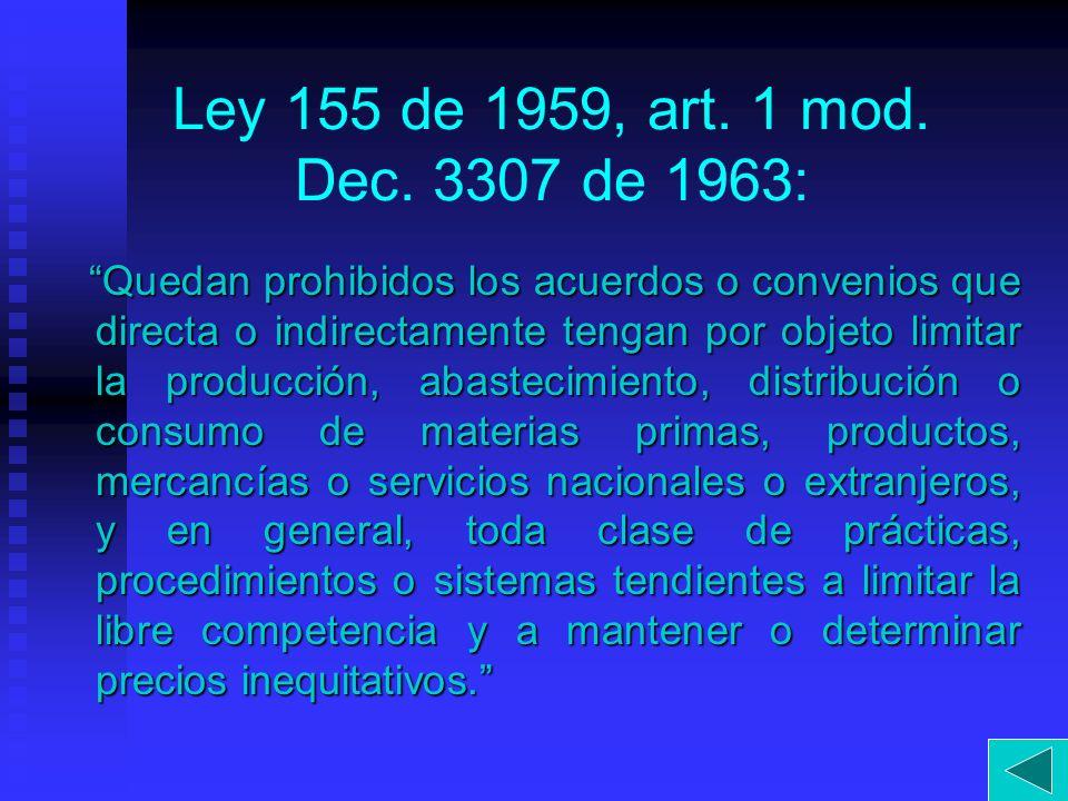 Ley 155 de 1959, art. 1 mod. Dec. 3307 de 1963: