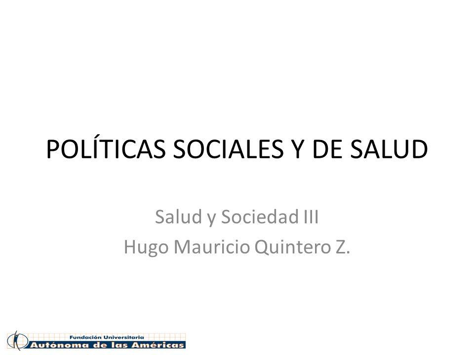 POLÍTICAS SOCIALES Y DE SALUD