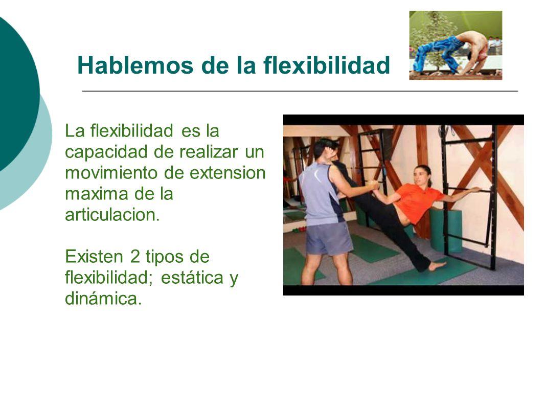 Hablemos de la flexibilidad