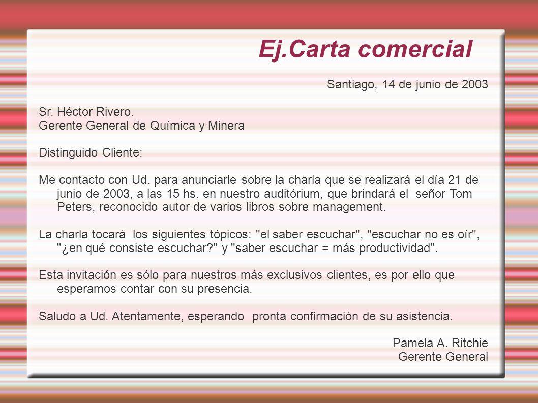Ej.Carta comercial Santiago, 14 de junio de 2003 Sr. Héctor Rivero.