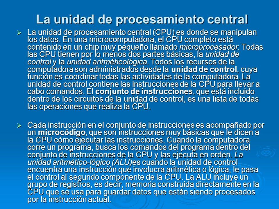 La unidad de procesamiento central