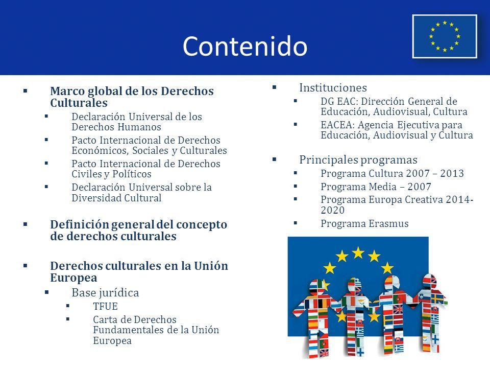 Contenido Instituciones Marco global de los Derechos Culturales