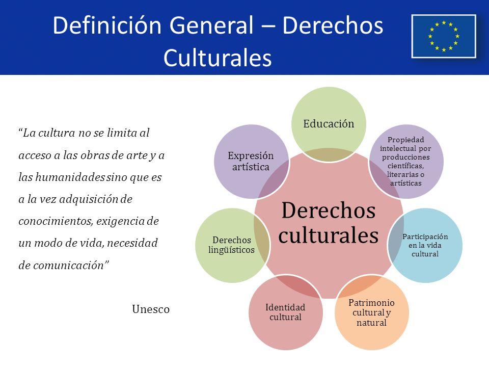 Definición General – Derechos Culturales