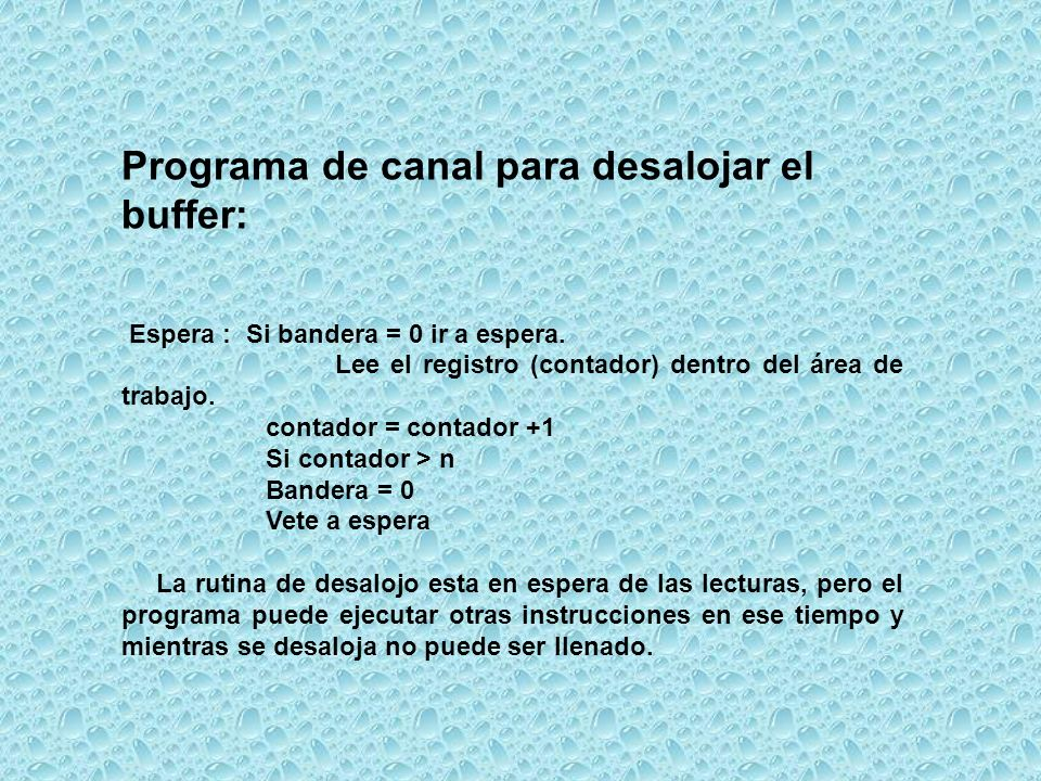 Programa de canal para desalojar el buffer: