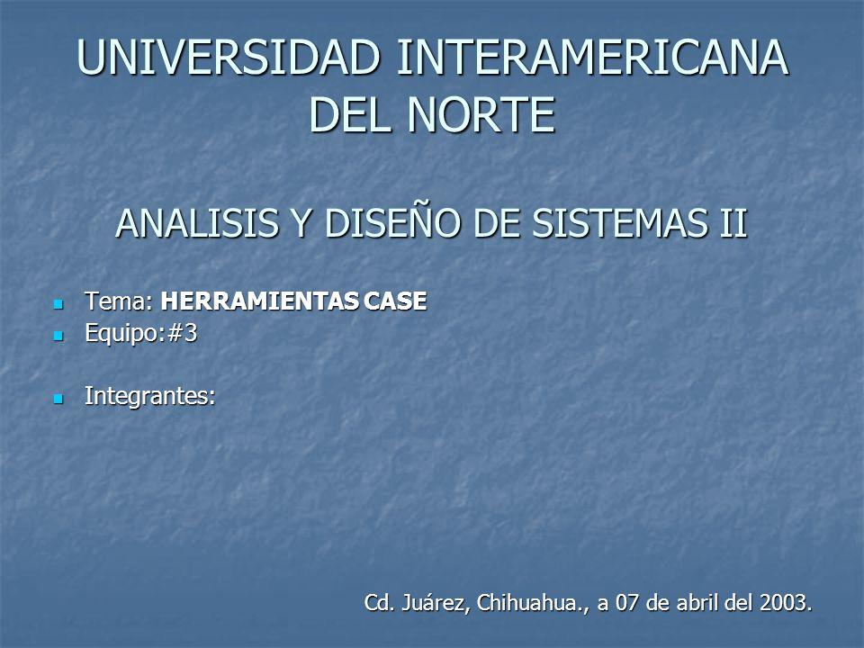 UNIVERSIDAD INTERAMERICANA DEL NORTE ANALISIS Y DISEÑO DE SISTEMAS II
