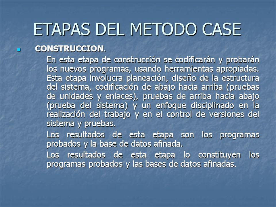 ETAPAS DEL METODO CASE CONSTRUCCION.