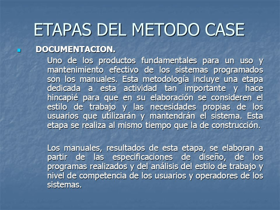 ETAPAS DEL METODO CASE DOCUMENTACION.