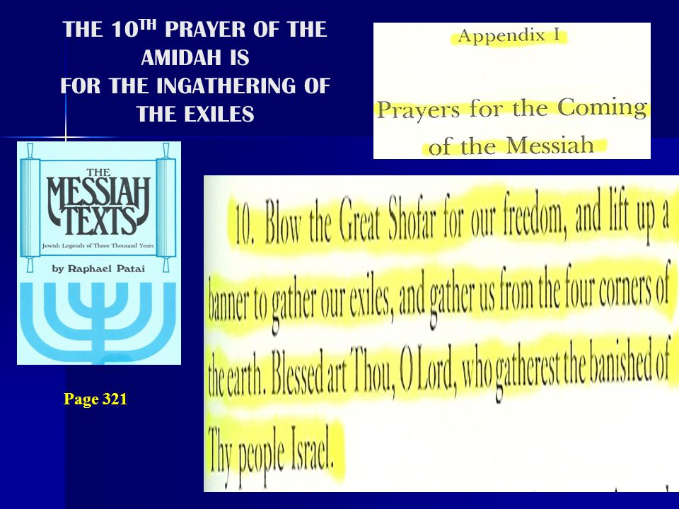 THE 10TH PRAYER OF THE AMIDAH IS FOR THE INGATHERING OF THE EXILES