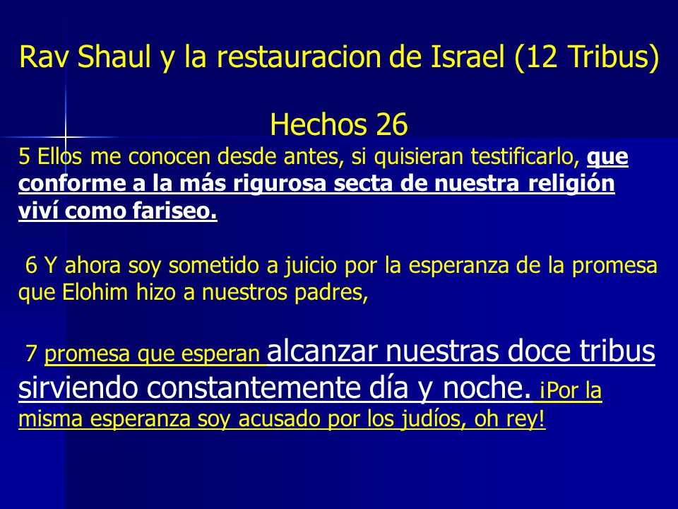 Rav Shaul y la restauracion de Israel (12 Tribus)