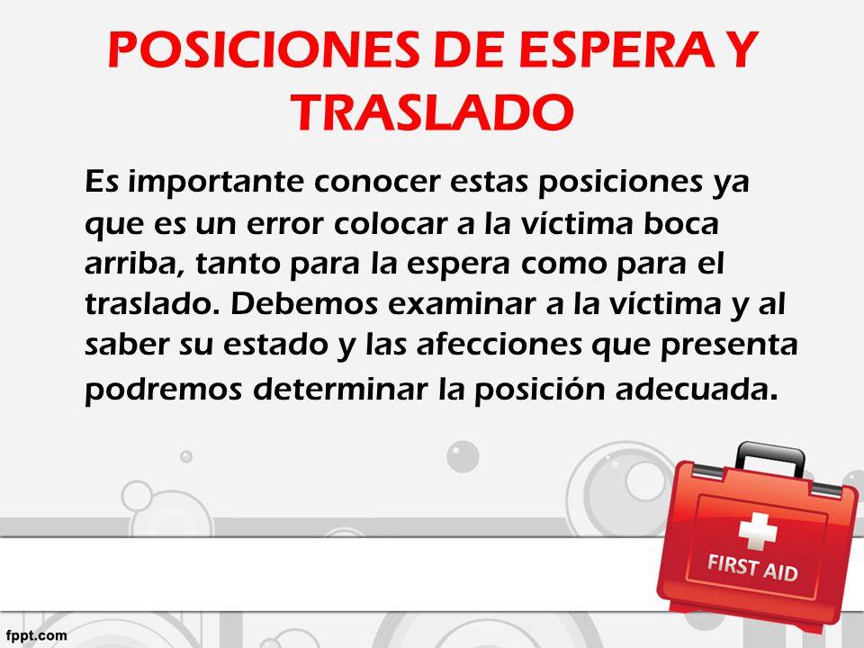 POSICIONES DE ESPERA Y TRASLADO