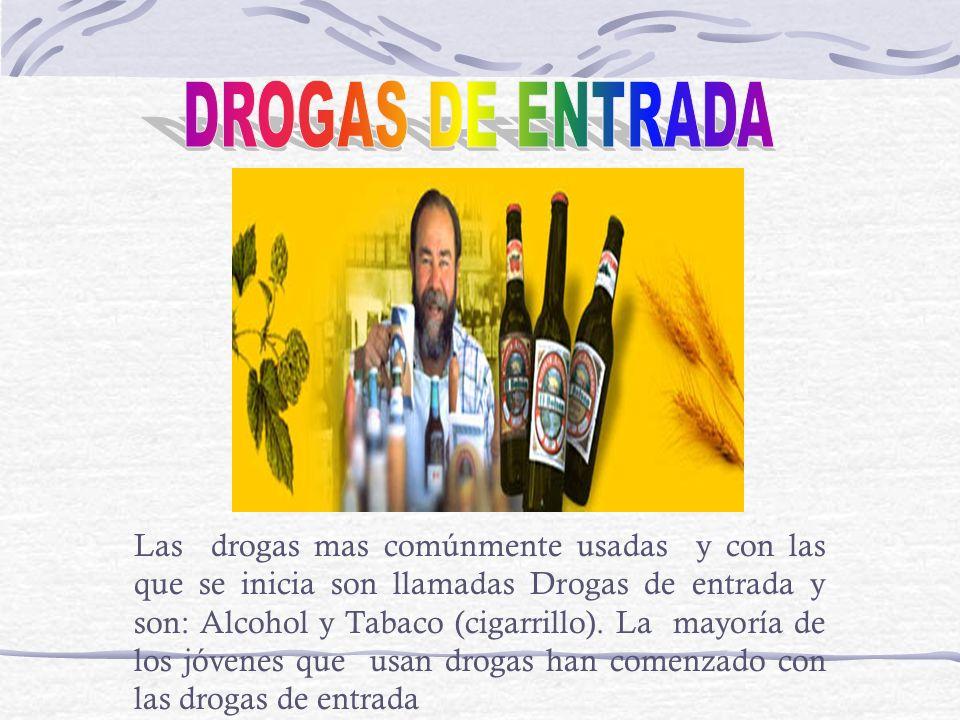 DROGAS DE ENTRADA