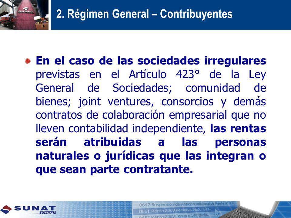 2. Régimen General – Contribuyentes