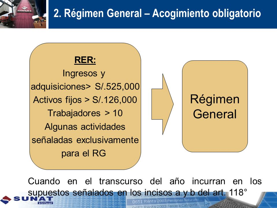 2. Régimen General – Acogimiento obligatorio