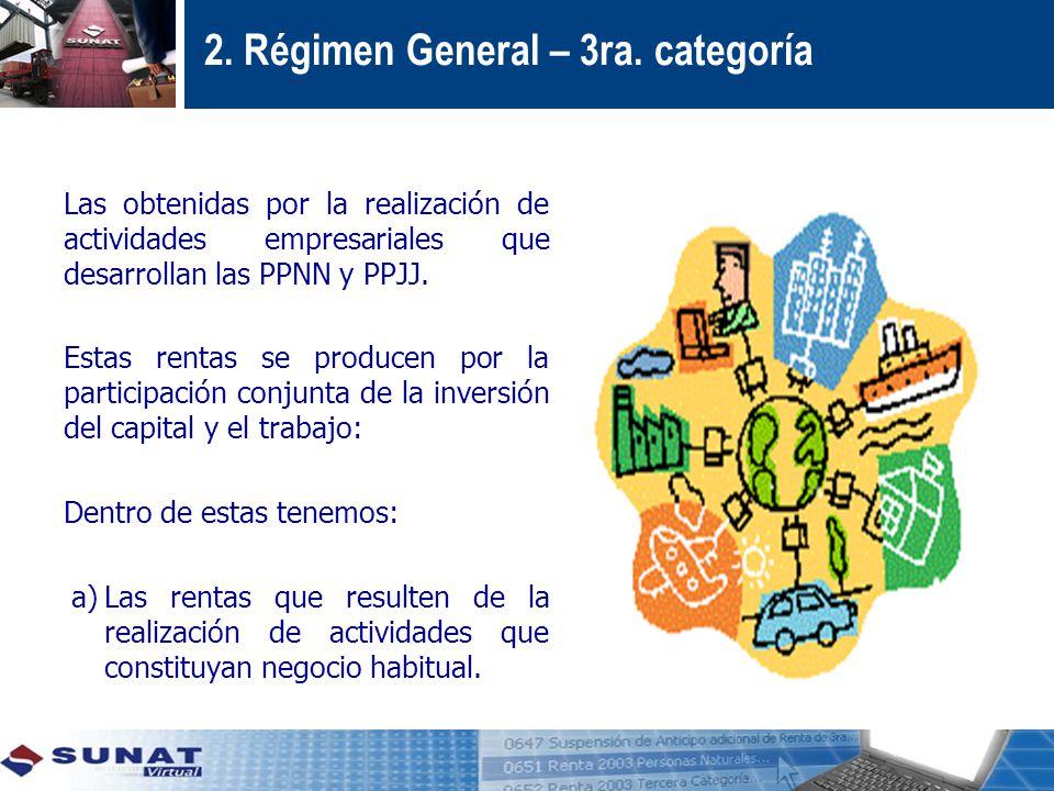 2. Régimen General – 3ra. categoría