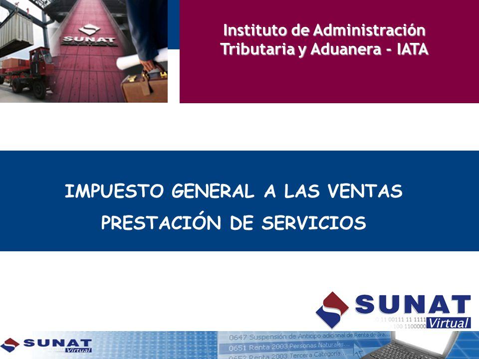 IMPUESTO GENERAL A LAS VENTAS PRESTACIÓN DE SERVICIOS