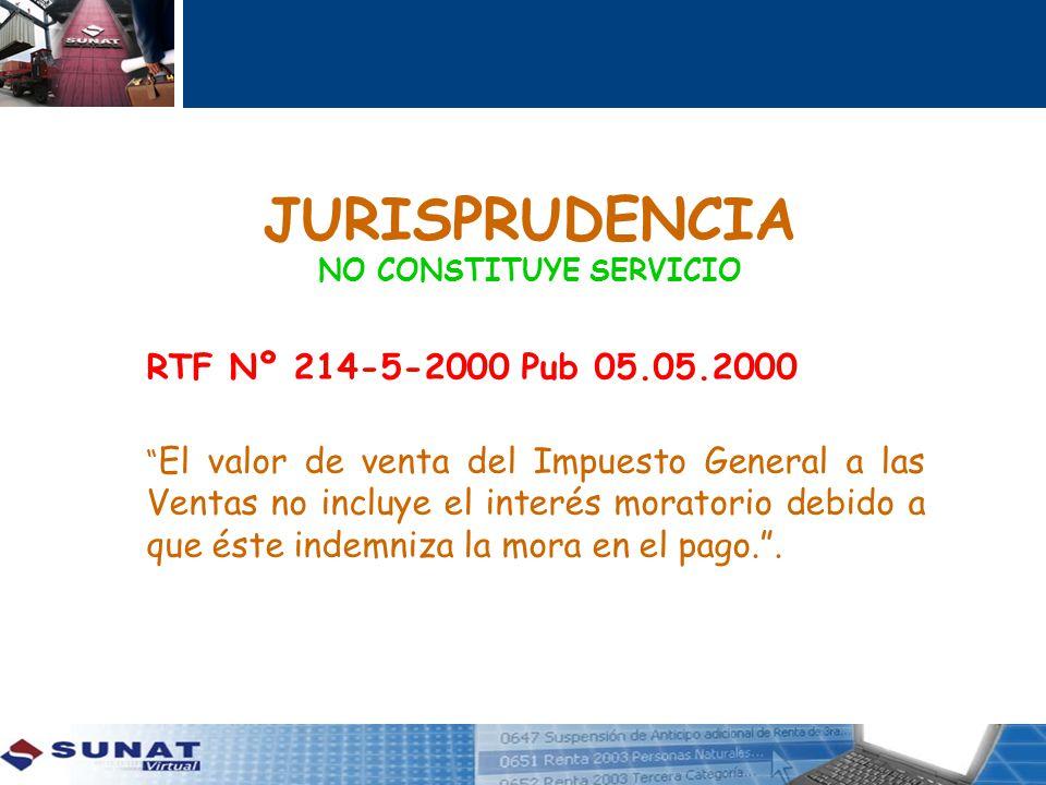 JURISPRUDENCIA NO CONSTITUYE SERVICIO