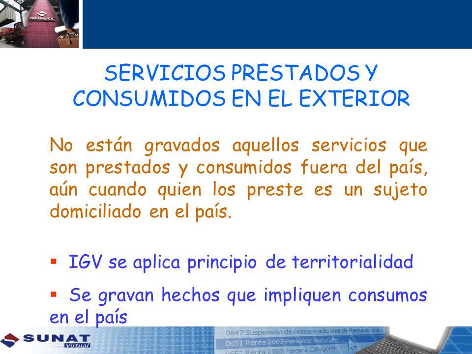 SERVICIOS PRESTADOS Y CONSUMIDOS EN EL EXTERIOR