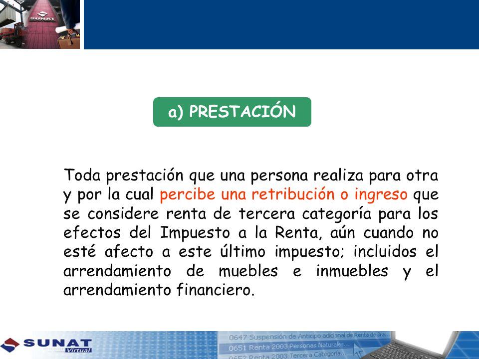 a) PRESTACIÓN