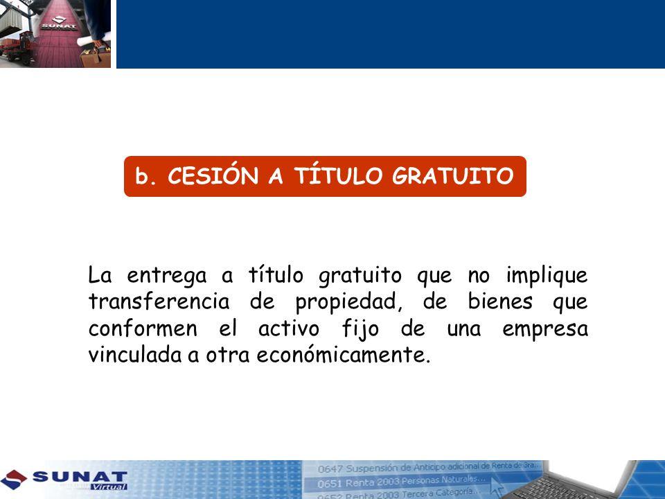 b. CESIÓN A TÍTULO GRATUITO