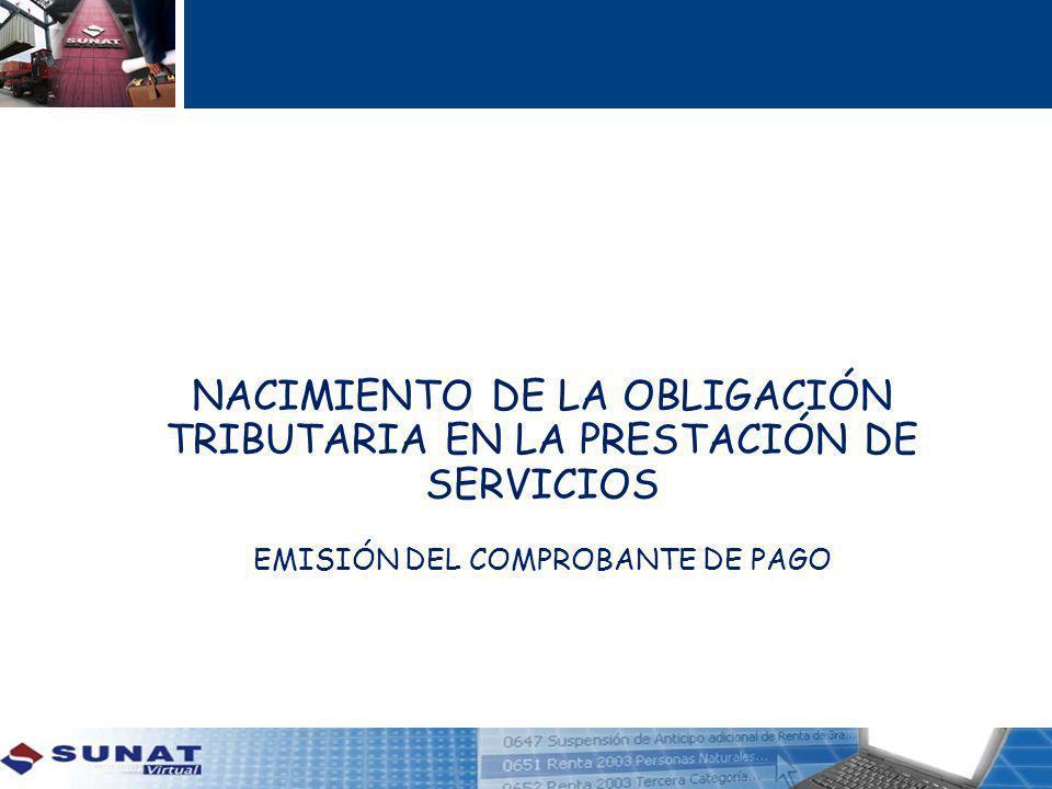 NACIMIENTO DE LA OBLIGACIÓN TRIBUTARIA EN LA PRESTACIÓN DE SERVICIOS