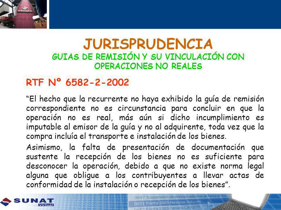JURISPRUDENCIA GUIAS DE REMISIÓN Y SU VINCULACIÓN CON OPERACIONES NO REALES