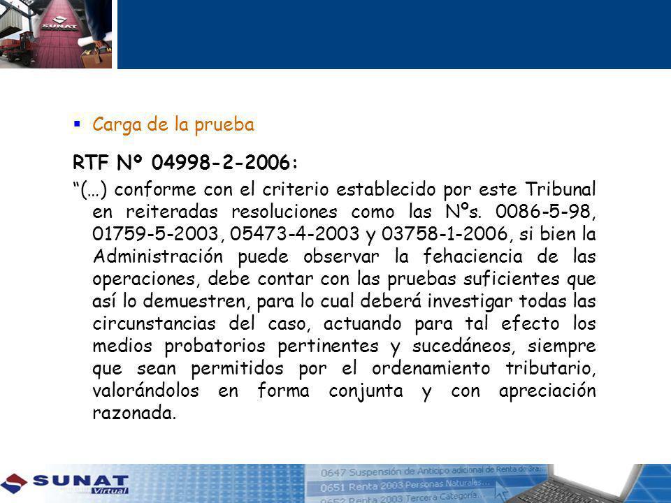 Carga de la prueba RTF Nº 04998-2-2006: