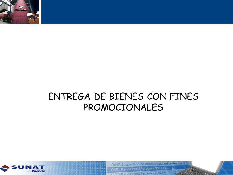 ENTREGA DE BIENES CON FINES PROMOCIONALES