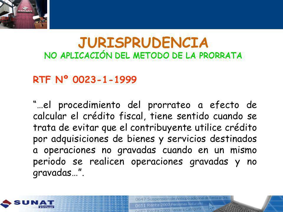 JURISPRUDENCIA NO APLICACIÓN DEL METODO DE LA PRORRATA