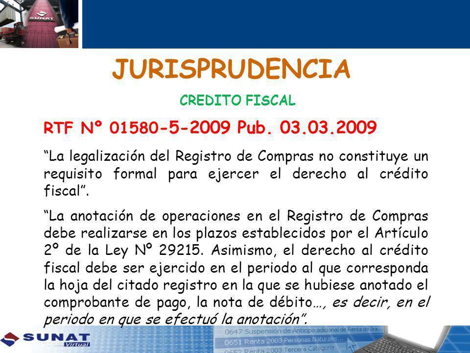 JURISPRUDENCIA RTF Nº 01580-5-2009 Pub. 03.03.2009