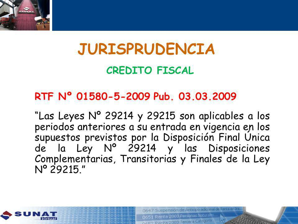 JURISPRUDENCIA CREDITO FISCAL RTF Nº 01580-5-2009 Pub. 03.03.2009