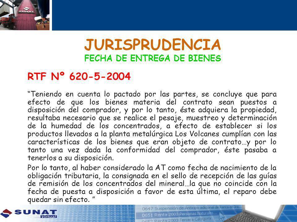 JURISPRUDENCIA FECHA DE ENTREGA DE BIENES