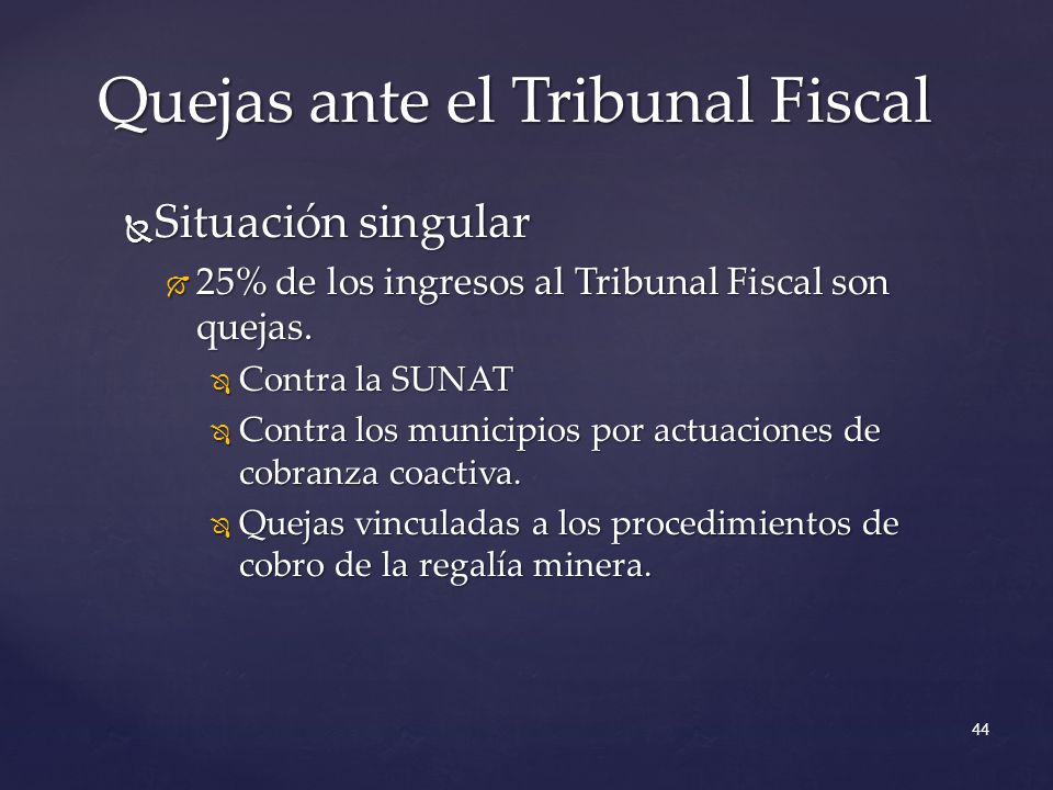 Quejas ante el Tribunal Fiscal