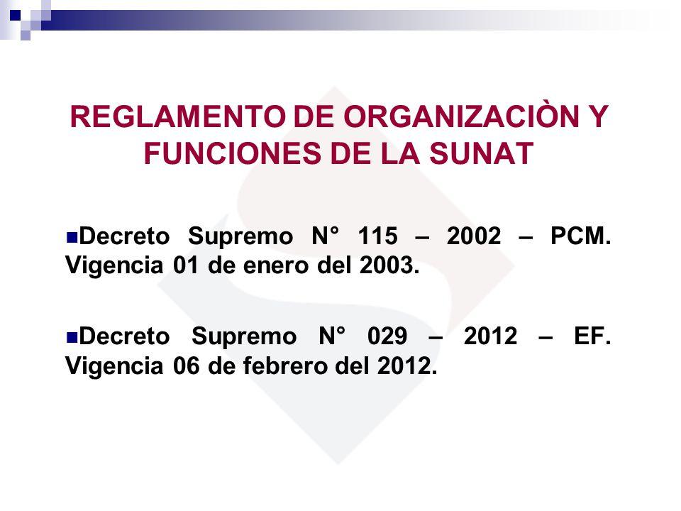 REGLAMENTO DE ORGANIZACIÒN Y FUNCIONES DE LA SUNAT