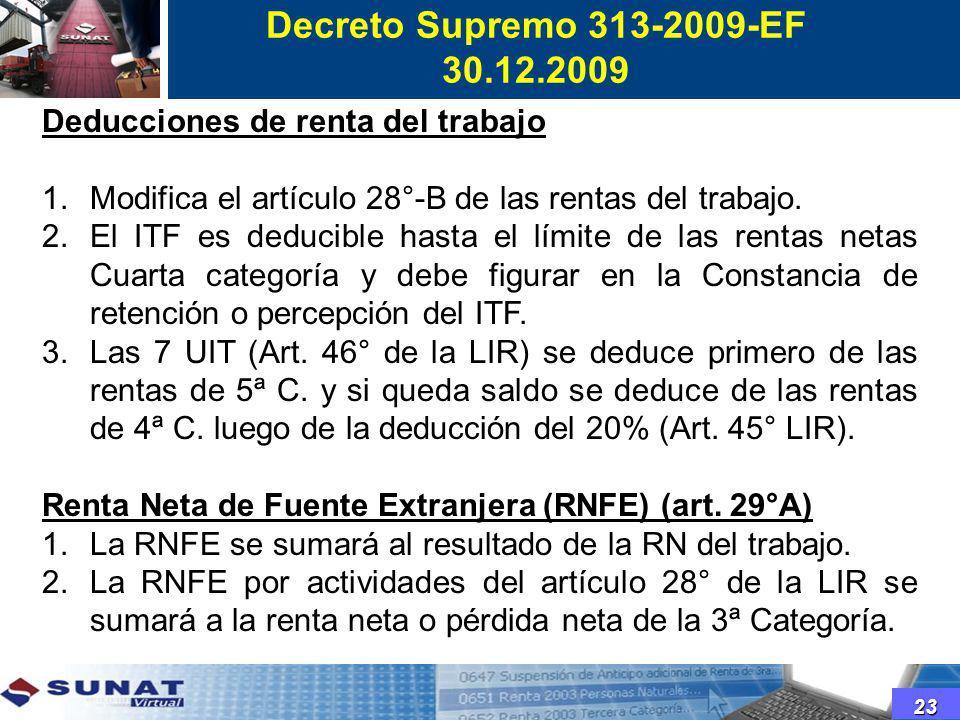 Decreto Supremo 313-2009-EF 30.12.2009. Deducciones de renta del trabajo. Modifica el artículo 28°-B de las rentas del trabajo.