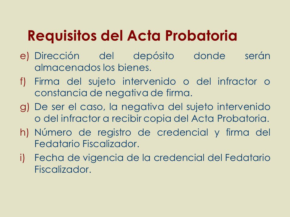 Requisitos del Acta Probatoria
