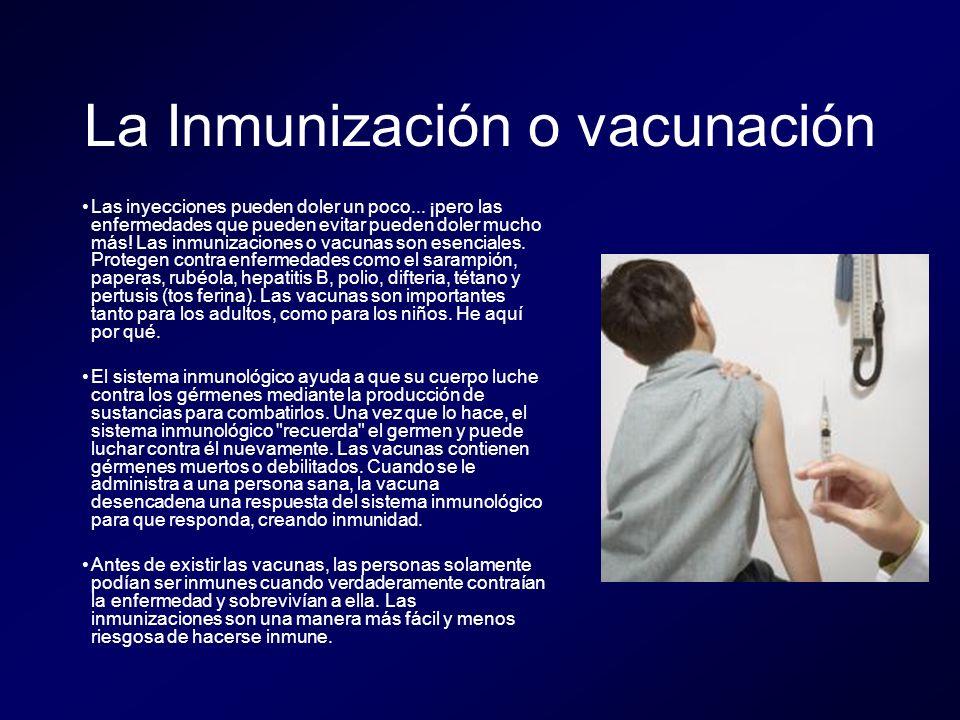 La Inmunización o vacunación