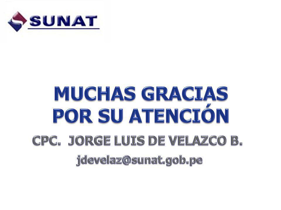 MUCHAS GRACIAS POR SU ATENCIÓN CPC. JORGE LUIS DE VELAZCO B.