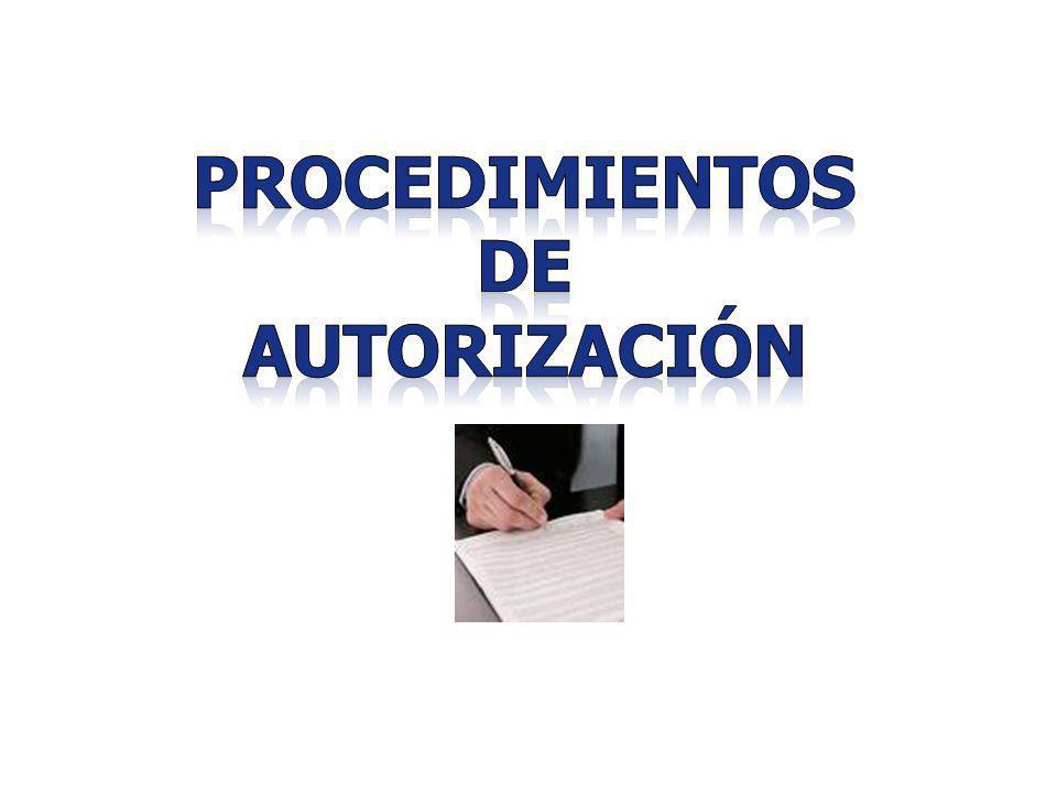 PROCEDIMIENTOS DE AUTORIZACIÓN