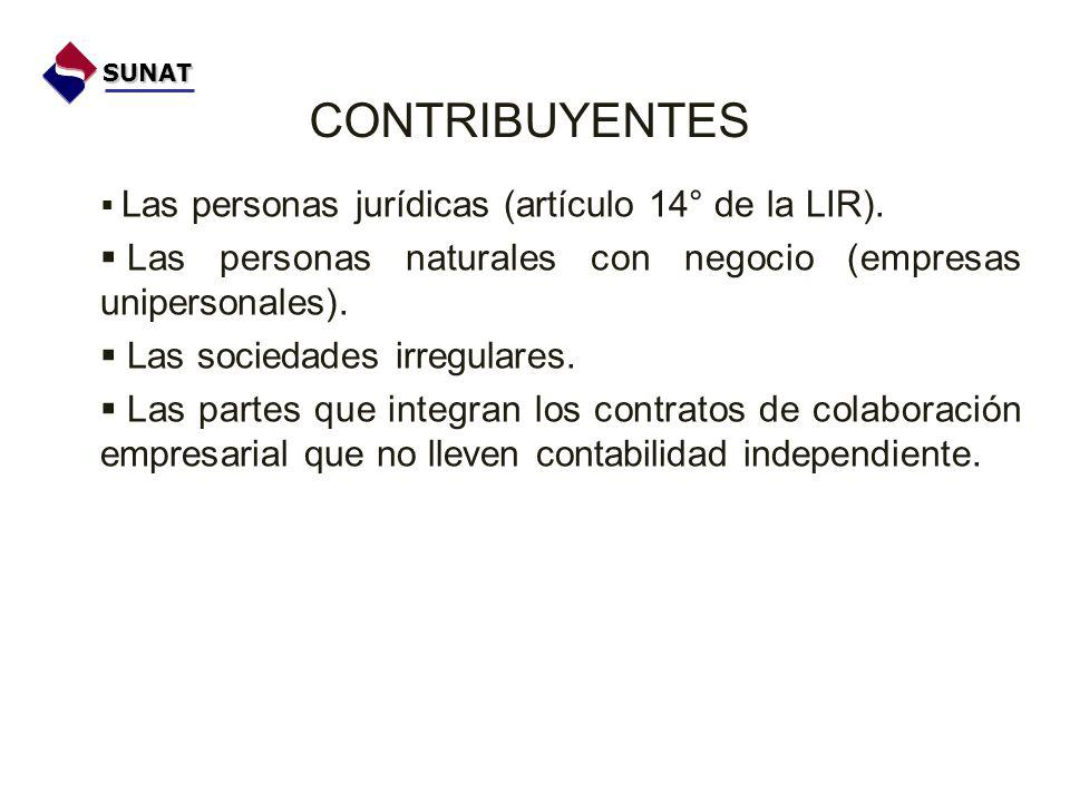 SUNAT CONTRIBUYENTES. Las personas jurídicas (artículo 14° de la LIR). Las personas naturales con negocio (empresas unipersonales).