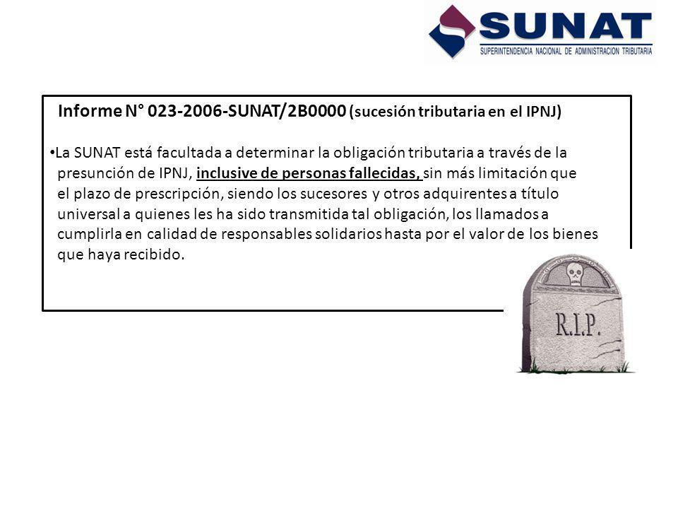 Informe N° 023-2006-SUNAT/2B0000 (sucesión tributaria en el IPNJ)